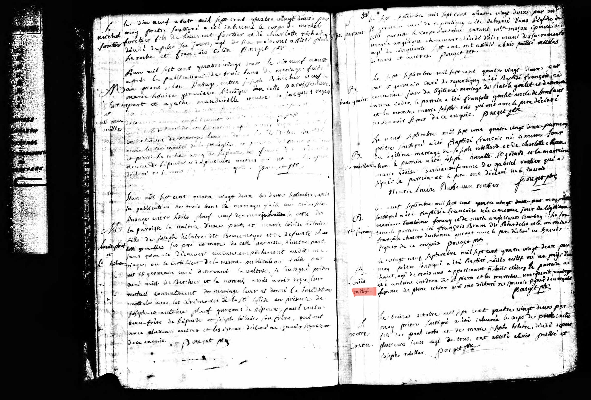 On September 29, one thousand seven hundred and eighty-two by the undersigned priest was baptized LOUIS MITIF born in the Pays d'en Haut, aged three years owned by Louis THIVIERGE the godfather was Antoine CARDRON dit ST-PIERRE and the godmother Marguerite VAUDRY woman of Pierre ETHIER who declared not to know signed of this required - Pouget ptre
